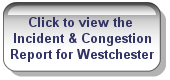 Westchester County Incident & Congestion Report Button